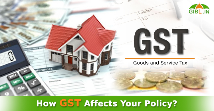 How GST Will Influence Insurance Sector In India?