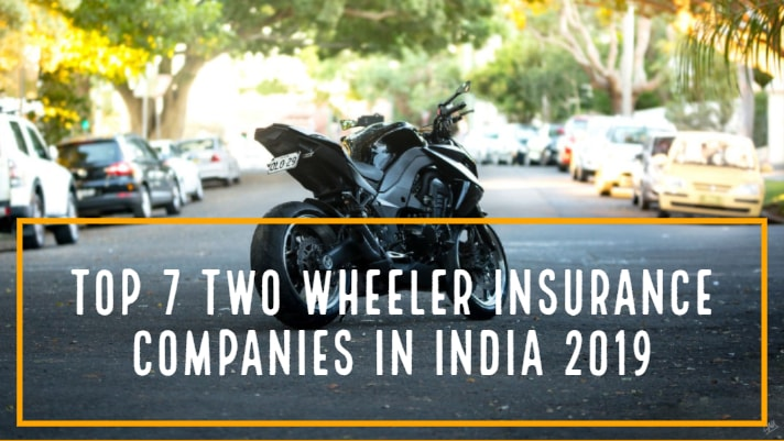 Top 7 Two Wheeler Insurance Companies in India 2019