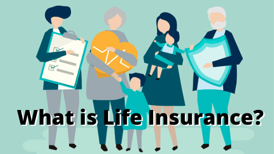What is Life Insurance? Features of Life Insurance Policies