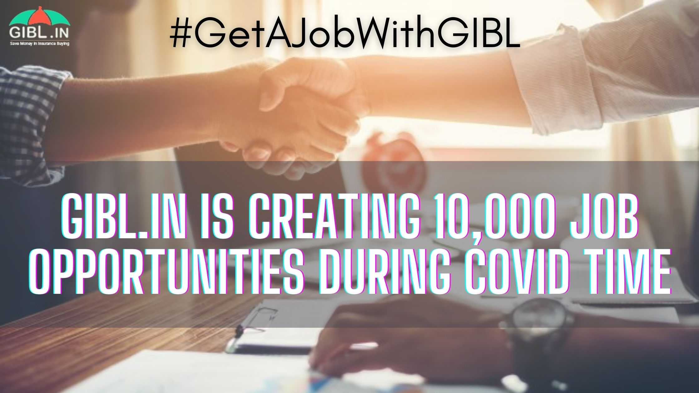 GIBL.IN Is Creating 10,000 Job Opportunities During COVID Time - #GetAJobWithGIBL