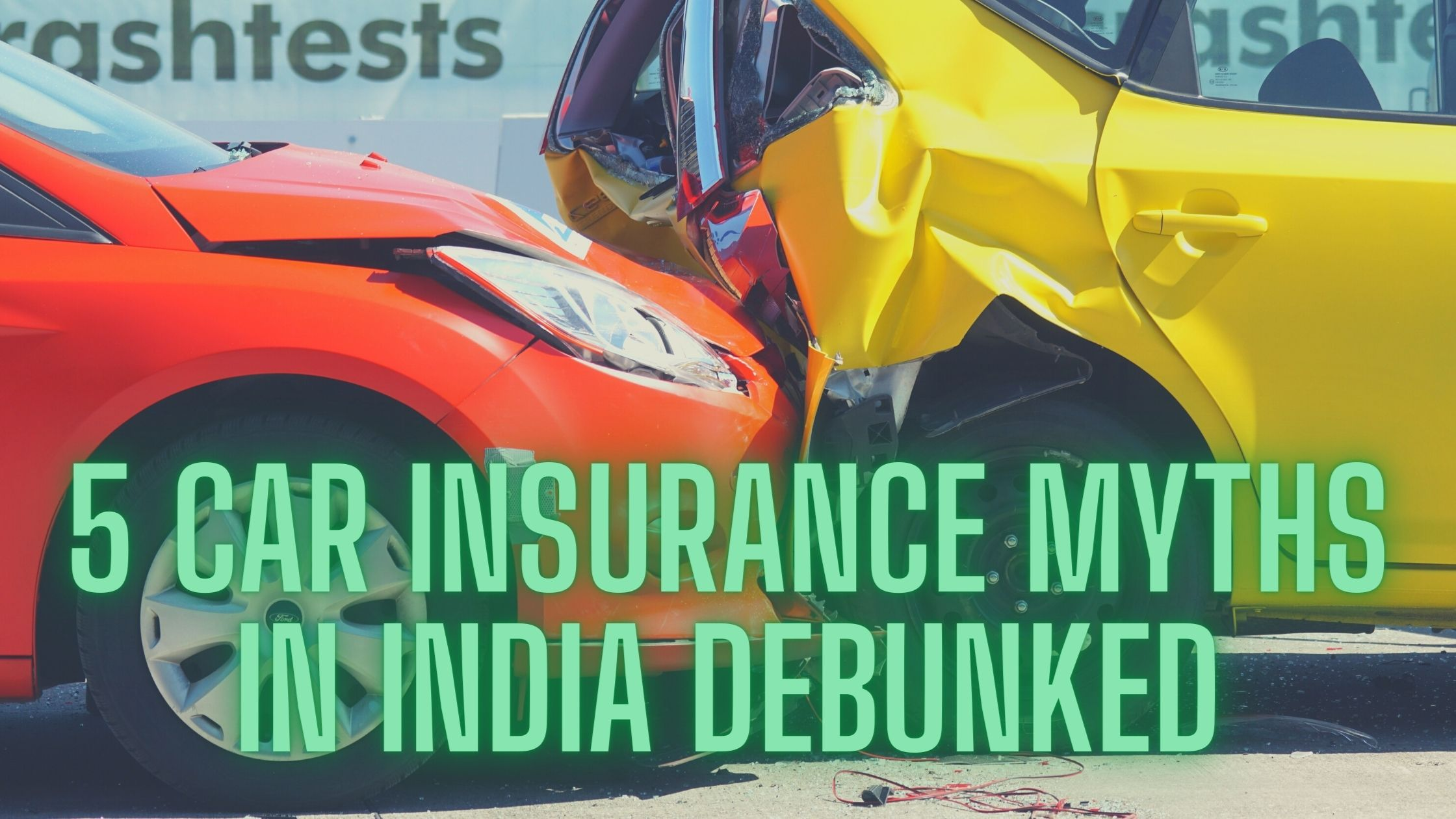 5 Car Insurance Myths in India Debunked